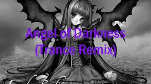 Angel of darkness Remix (Trance Remix)