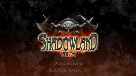 Shadowland Online Official Trailer