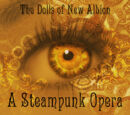 Dolls of New Albion, A Steampunk Opera