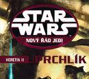 Nový řád Jedi: Heretik II: Uprchlík