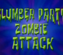Slumber Party Zombie Attack