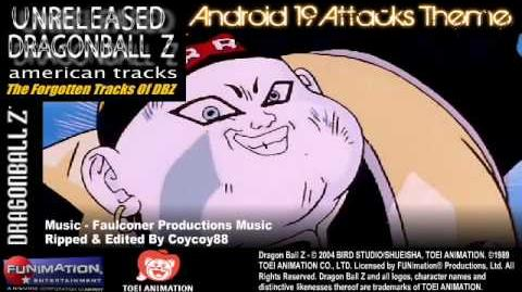(Unreleased) Android 19 Attacks Theme