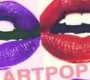 ARTPOP - Tú puedes ser la revelación del Pop