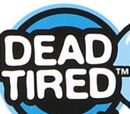 Dead Tired