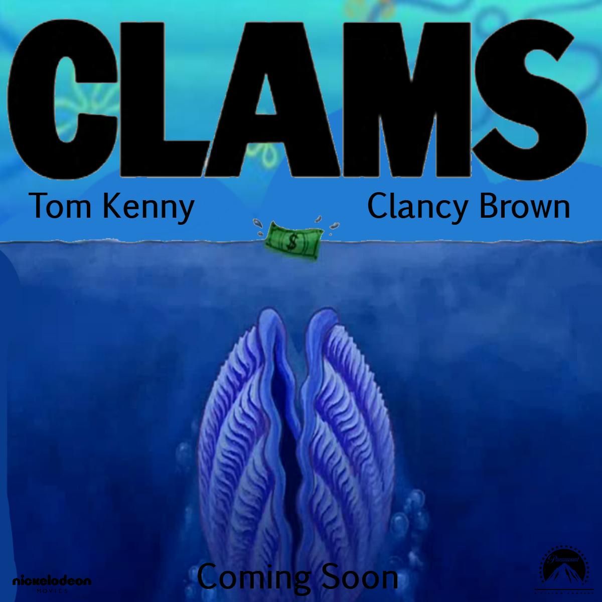 Clams (film) - SpongeBob Fanon Wiki - The completely fanon place about SpongeBob SquarePants.
