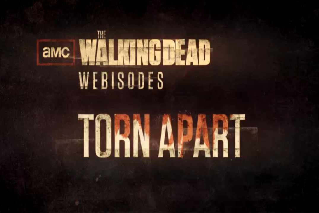 The Walking Dead Webisodes: Torn Apart - Walking Dead Wiki