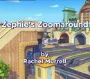 Zephie's Zoomaround