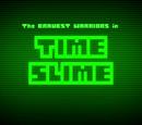 Time Slime