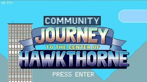 Community Journey to the Center of Hawkthorne