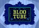 Bloo Tube.png
