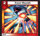 Tracer Rounds