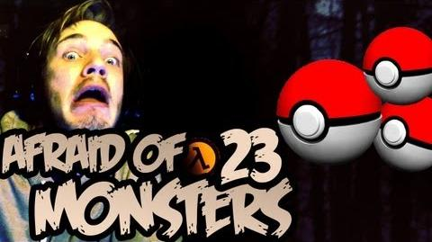 Afraid of Monsters - Part 23