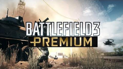Battlefield 3 (BF3) Premium Edition Talk