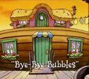 Bye-Bye Bubbles
