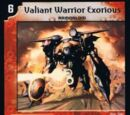 Valiant Warrior Exorious