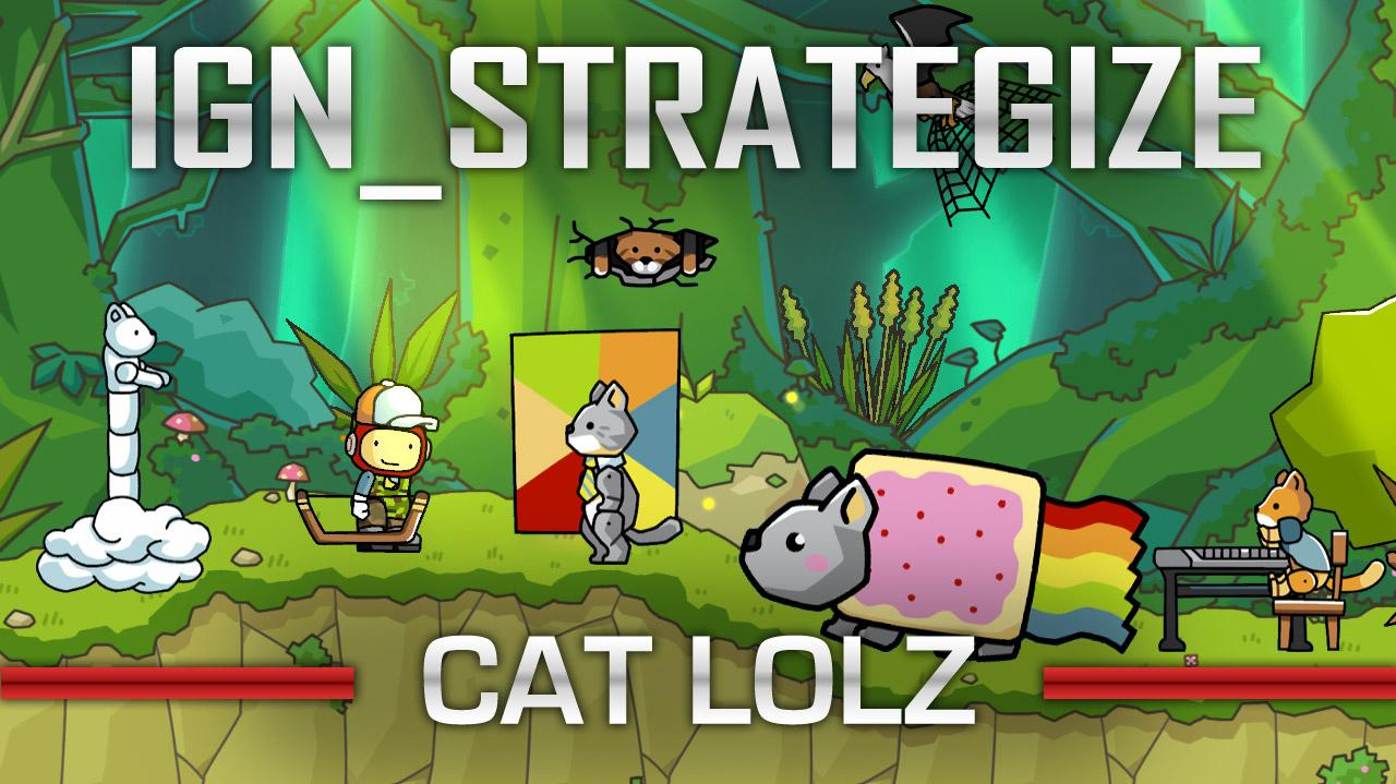 IGN Strategize Cat Lolz in Scribblenauts Unlimited