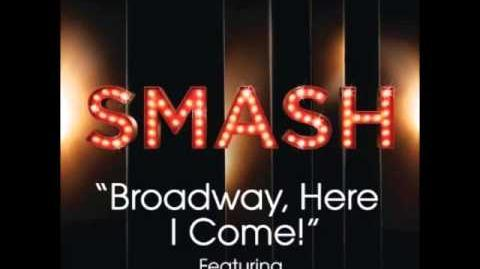 Smash - Broadway Here I Come (FULL VERSION)