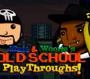 Matt & Woolie's Old School Playthroughs