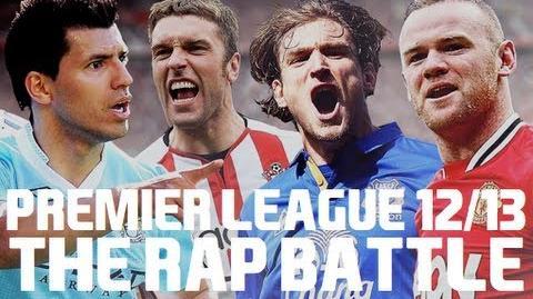 Premier League 12 13 The Rap Battle