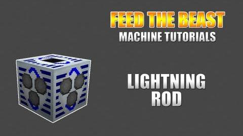 Feed The Beast Machine Tutorials Lightning Rod