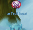 Ice Troll Scout!