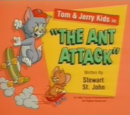 The Ant Attack