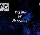 Margaret'ı Alırken