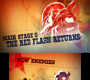 "Main Stage 0: ""The Red Flash Returns"""