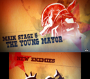 "Main Stage 5: ""The Young Mayor"""