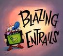 Blazing Entrails