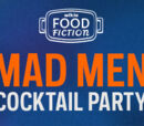 Asnow89/Food Fiction: Mad Men Cocktail Party