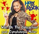 War on the Dance Floor