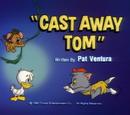 Castaway Tom