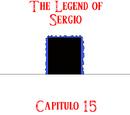 The Legend of Sergio: Capítulo 15