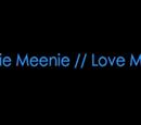 Eenie Meenie/Love Me