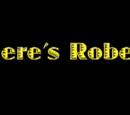 Where's Robert!