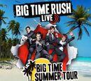 Big Time Summer Tour