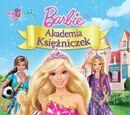 Barbie: Akademia Księżniczek