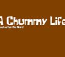A Chummy Life