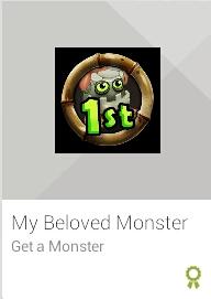 my beloved monster get a monster