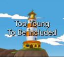 Too Young To Be Included
