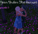 A Year Under The Sunset/Episode 5