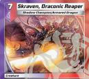 Skraven, Draconic Reaper