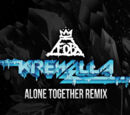 Alone Together (Krewella Remix)