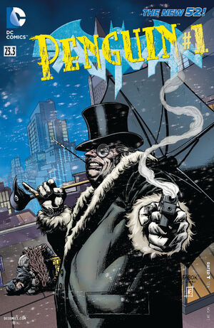 [DC Comics] Batman: discusión general 300px-Batman_Vol_2_23.3_The_Penguin