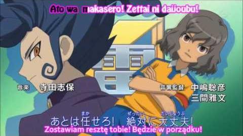 Inazuma Eleven Go Opening 1 (PL SUBS)
