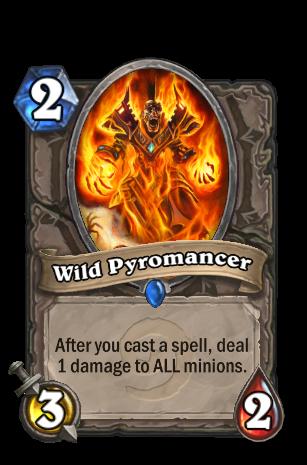 wild pyromancer hunter deck