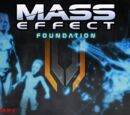 Mass Effect : Foundation