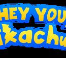 Hey You, Pikachu 2