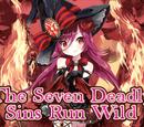 """The Seven Deadly Sins Run Wild"""